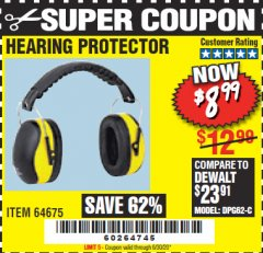 Harbor Freight Coupon EAR MUFFS Lot No. 64675/97849 EXPIRES: 6/30/20 - $8.99