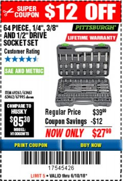 "Harbor Freight Coupon 64 PIECE 1/4"", 3/8"", AND 1/2"" SOCKET SET Lot No. 67995/69261/63461/63462 Expired: 6/10/18 - $27.99"