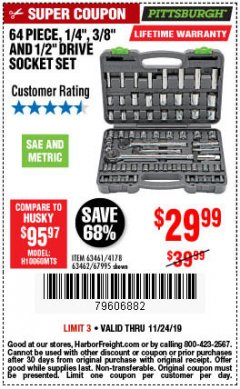 "Harbor Freight Coupon 64 PIECE 1/4"", 3/8"", AND 1/2"" SOCKET SET Lot No. 67995/69261/63461/63462 Expired: 11/24/19 - $29.99"