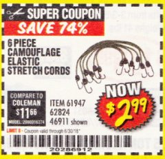 Harbor Freight Coupon 6 PIECE CAMOUFLAGE ELASTIC STRETCH CORDS Lot No. 56647/61947/62824/46911 Expired: 6/30/18 - $2.99
