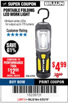 Harbor Freight Coupon BRAUN PORTABLE FOLDING LED WORK LIGHT Lot No. 63930 Expired: 6/23/19 - $4.99