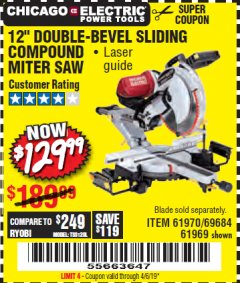 "Harbor Freight Coupon 12"" SLIDING COMPOUND DOUBLE-BEVEL MITER SAW WITH LASER GUIDE Lot No. 69684/61776/61969/61970 Expired: 4/6/19 - $129.99"