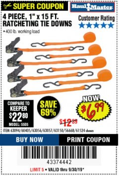 "Harbor Freight Coupon 4 PIECE, 1"" X 15FT. RATCHETING TIE DOWNS Lot No. 63150/63094/63056/63057/90984/61524 Expired: 9/30/19 - $6.99"