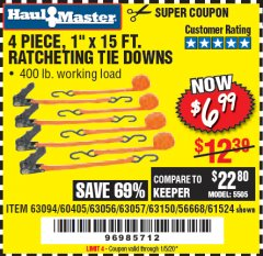 "Harbor Freight Coupon 4 PIECE, 1"" X 15FT. RATCHETING TIE DOWNS Lot No. 63150/63094/63056/63057/90984/61524 Expired: 1/5/20 - $6.99"