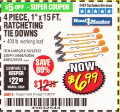 "Harbor Freight Coupon 4 PIECE, 1"" X 15FT. RATCHETING TIE DOWNS Lot No. 63150/63094/63056/63057/90984/61524 Expired: 11/30/19 - $6.99"