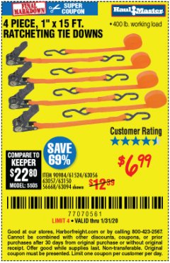 "Harbor Freight Coupon 4 PIECE, 1"" X 15FT. RATCHETING TIE DOWNS Lot No. 63150/63094/63056/63057/90984/61524 Expired: 1/31/20 - $6.99"