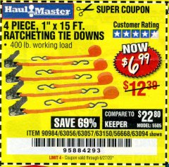 "Harbor Freight Coupon 4 PIECE, 1"" X 15FT. RATCHETING TIE DOWNS Lot No. 63150/63094/63056/63057/90984/61524 Expired: 6/30/20 - $6.99"