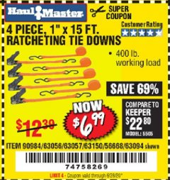 "Harbor Freight Coupon 4 PIECE, 1"" X 15FT. RATCHETING TIE DOWNS Lot No. 63150/63094/63056/63057/90984/61524 Expired: 6/28/20 - $6.99"