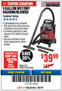 Harbor Freight Coupon 5 GALLON WET/DRY SHOP VACUUM AND BLOWER Lot No. 62266/94282/61317 Expired: 7/8/18 - $39.99
