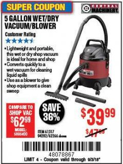 Harbor Freight Coupon 5 GALLON WET/DRY SHOP VACUUM AND BLOWER Lot No. 62266/94282/61317 Expired: 9/3/18 - $39.99