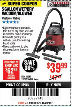 Harbor Freight Coupon 5 GALLON WET/DRY SHOP VACUUM AND BLOWER Lot No. 62266/94282/61317 Expired: 10/28/18 - $39.99