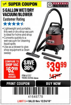 Harbor Freight Coupon 5 GALLON WET/DRY SHOP VACUUM AND BLOWER Lot No. 62266/94282/61317 Expired: 12/24/18 - $39.99