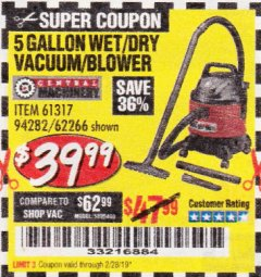Harbor Freight Coupon 5 GALLON WET/DRY SHOP VACUUM AND BLOWER Lot No. 62266/94282/61317 Expired: 2/28/19 - $39.99