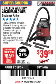 Harbor Freight Coupon 5 GALLON WET/DRY SHOP VACUUM AND BLOWER Lot No. 62266/94282/61317 Expired: 5/13/19 - $39.99