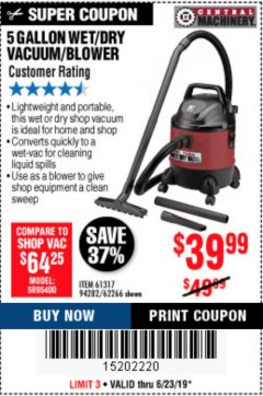 Harbor Freight Coupon 5 GALLON WET/DRY SHOP VACUUM AND BLOWER Lot No. 62266/94282/61317 Expired: 6/23/19 - $39.99
