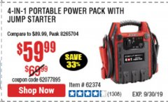 Harbor Freight Coupon 4 IN 1 PORTABLE POWER PACK Lot No. 62453/62374 Expired: 9/30/19 - $59.99