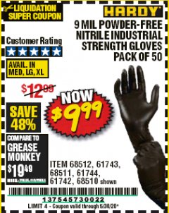 Harbor Freight Coupon 9 MIL POWDER-FREE NITRILE INDUSTRIAL GLOVE PACK OF 50 Lot No. 68510/61742/68511/61744/68512/61743 EXPIRES: 6/30/20 - $9.99