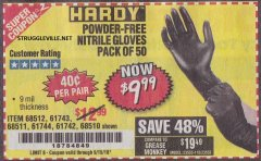 Harbor Freight Coupon POWDER-FREE NITRILE GLOVES PACK OF 50 Lot No. 68510/61742/68511/61744/68512/61743 Expired: 9/15/18 - $9.99