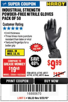 Harbor Freight Coupon POWDER-FREE NITRILE GLOVES PACK OF 50 Lot No. 68510/61742/68511/61744/68512/61743 Expired: 9/23/18 - $9.99