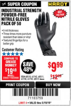 Harbor Freight Coupon POWDER-FREE NITRILE GLOVES PACK OF 50 Lot No. 68510/61742/68511/61744/68512/61743 Expired: 5/19/19 - $9.99