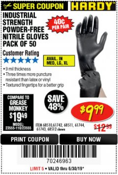 Harbor Freight Coupon POWDER-FREE NITRILE GLOVES PACK OF 50 Lot No. 68510/61742/68511/61744/68512/61743 Expired: 6/30/19 - $9.99