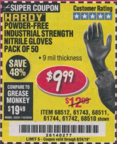 Harbor Freight Coupon POWDER-FREE NITRILE GLOVES PACK OF 50 Lot No. 68510/61742/68511/61744/68512/61743 Expired: 8/24/19 - $9.99