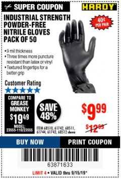 Harbor Freight Coupon POWDER-FREE NITRILE GLOVES PACK OF 50 Lot No. 68510/61742/68511/61744/68512/61743 Expired: 9/15/19 - $9.99
