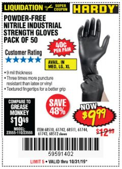 Harbor Freight Coupon POWDER-FREE NITRILE GLOVES PACK OF 50 Lot No. 68510/61742/68511/61744/68512/61743 Expired: 10/31/19 - $9.99