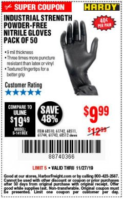 Harbor Freight Coupon POWDER-FREE NITRILE GLOVES PACK OF 50 Lot No. 68510/61742/68511/61744/68512/61743 Expired: 11/27/19 - $9.99
