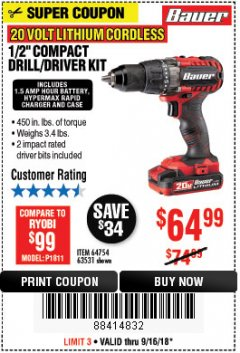 "Harbor Freight Coupon BAUER 20 VOLT LITHIUM CORDLESS 1/2"" COMPACT DRILL/DRIVER KIT Lot No. 64754/63531 Expired: 9/16/18 - $64.99"