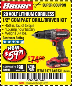 "Harbor Freight Coupon BAUER 20 VOLT LITHIUM CORDLESS 1/2"" COMPACT DRILL/DRIVER KIT Lot No. 64754/63531 Expired: 1/6/19 - $59.99"