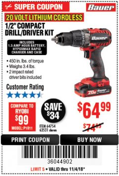 "Harbor Freight Coupon BAUER 20 VOLT LITHIUM CORDLESS 1/2"" COMPACT DRILL/DRIVER KIT Lot No. 64754/63531 Expired: 11/4/18 - $64.99"