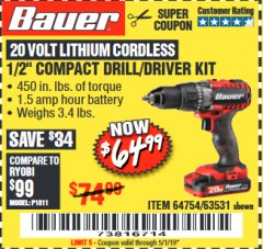 "Harbor Freight Coupon BAUER 20 VOLT LITHIUM CORDLESS 1/2"" COMPACT DRILL/DRIVER KIT Lot No. 64754/63531 Expired: 5/1/19 - $64.99"