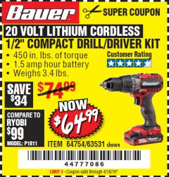 "Harbor Freight Coupon BAUER 20 VOLT LITHIUM CORDLESS 1/2"" COMPACT DRILL/DRIVER KIT Lot No. 64754/63531 Expired: 4/18/19 - $64.99"