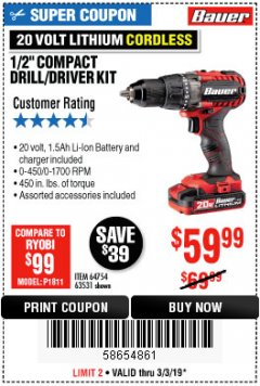 "Harbor Freight Coupon BAUER 20 VOLT LITHIUM CORDLESS 1/2"" COMPACT DRILL/DRIVER KIT Lot No. 64754/63531 Expired: 3/3/19 - $59.99"