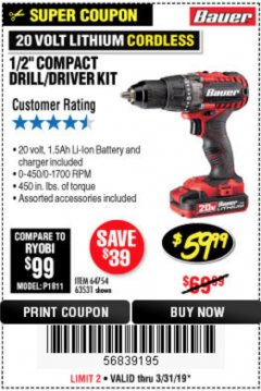 "Harbor Freight Coupon BAUER 20 VOLT LITHIUM CORDLESS 1/2"" COMPACT DRILL/DRIVER KIT Lot No. 64754/63531 Expired: 3/31/19 - $59.99"
