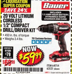 "Harbor Freight Coupon BAUER 20 VOLT LITHIUM CORDLESS 1/2"" COMPACT DRILL/DRIVER KIT Lot No. 64754/63531 Expired: 5/31/19 - $59.99"