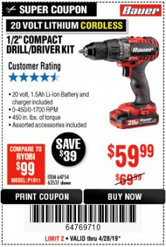 "Harbor Freight Coupon BAUER 20 VOLT LITHIUM CORDLESS 1/2"" COMPACT DRILL/DRIVER KIT Lot No. 64754/63531 Expired: 4/28/19 - $59.99"