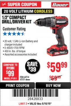 "Harbor Freight Coupon BAUER 20 VOLT LITHIUM CORDLESS 1/2"" COMPACT DRILL/DRIVER KIT Lot No. 64754/63531 Expired: 6/16/19 - $59.99"