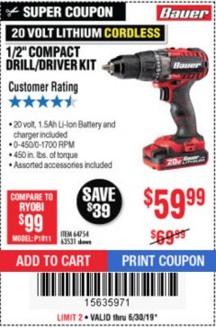 "Harbor Freight Coupon BAUER 20 VOLT LITHIUM CORDLESS 1/2"" COMPACT DRILL/DRIVER KIT Lot No. 64754/63531 Expired: 6/30/19 - $59.99"
