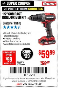 "Harbor Freight Coupon BAUER 20 VOLT LITHIUM CORDLESS 1/2"" COMPACT DRILL/DRIVER KIT Lot No. 64754/63531 Expired: 7/21/19 - $59.99"