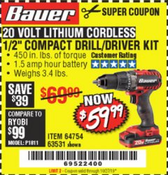 "Harbor Freight Coupon BAUER 20 VOLT LITHIUM CORDLESS 1/2"" COMPACT DRILL/DRIVER KIT Lot No. 64754/63531 Expired: 10/27/19 - $59.99"