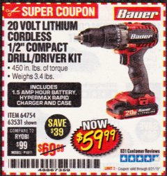 "Harbor Freight Coupon BAUER 20 VOLT LITHIUM CORDLESS 1/2"" COMPACT DRILL/DRIVER KIT Lot No. 64754/63531 Expired: 8/31/19 - $59.99"