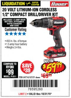 "Harbor Freight Coupon BAUER 20 VOLT LITHIUM CORDLESS 1/2"" COMPACT DRILL/DRIVER KIT Lot No. 64754/63531 Expired: 10/31/19 - $59.99"