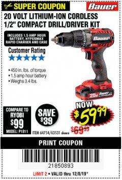 "Harbor Freight Coupon BAUER 20 VOLT LITHIUM CORDLESS 1/2"" COMPACT DRILL/DRIVER KIT Lot No. 64754/63531 Expired: 12/8/19 - $59.99"