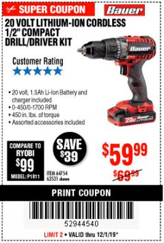 "Harbor Freight Coupon BAUER 20 VOLT LITHIUM CORDLESS 1/2"" COMPACT DRILL/DRIVER KIT Lot No. 64754/63531 Expired: 12/1/19 - $59.99"