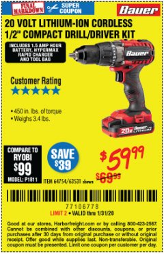 "Harbor Freight Coupon BAUER 20 VOLT LITHIUM CORDLESS 1/2"" COMPACT DRILL/DRIVER KIT Lot No. 64754/63531 Expired: 1/31/20 - $59.99"