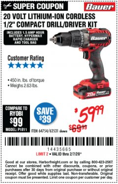 "Harbor Freight Coupon BAUER 20 VOLT LITHIUM CORDLESS 1/2"" COMPACT DRILL/DRIVER KIT Lot No. 64754/63531 Expired: 2/7/20 - $59.99"