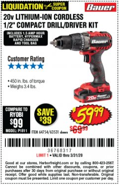 "Harbor Freight Coupon BAUER 20 VOLT LITHIUM CORDLESS 1/2"" COMPACT DRILL/DRIVER KIT Lot No. 64754/63531 Expired: 3/31/20 - $59.99"