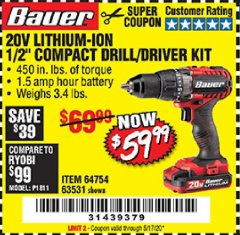 "Harbor Freight Coupon BAUER 20 VOLT LITHIUM CORDLESS 1/2"" COMPACT DRILL/DRIVER KIT Lot No. 64754/63531 Expired: 6/30/20 - $59.99"